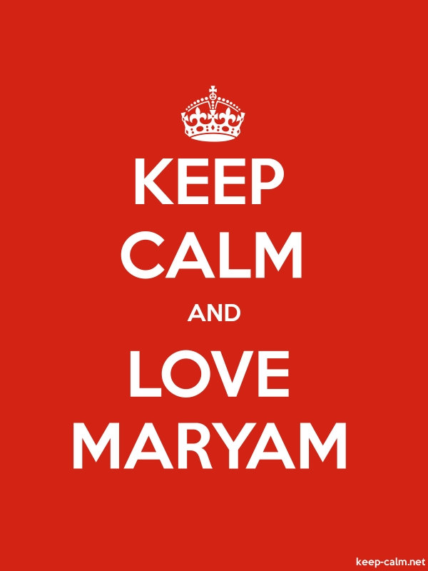 KEEP CALM AND LOVE MARYAM - white/red - Default (600x800)
