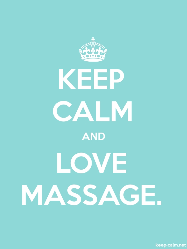 KEEP CALM AND LOVE MASSAGE. - white/lightblue - Default (600x800)