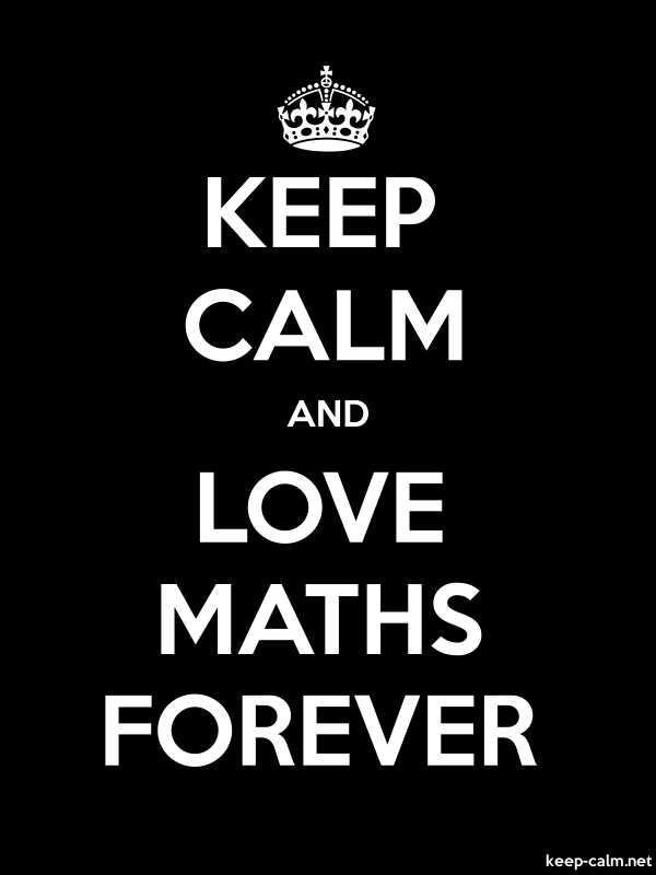 KEEP CALM AND LOVE MATHS FOREVER - white/black - Default (600x800)