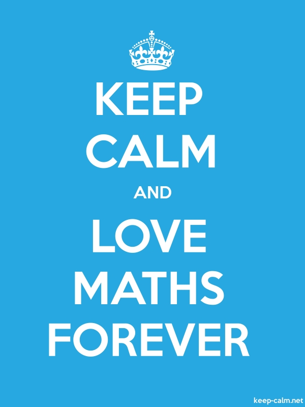 KEEP CALM AND LOVE MATHS FOREVER - white/blue - Default (600x800)