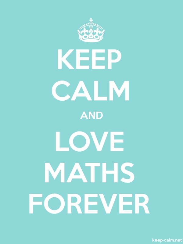 KEEP CALM AND LOVE MATHS FOREVER - white/lightblue - Default (600x800)
