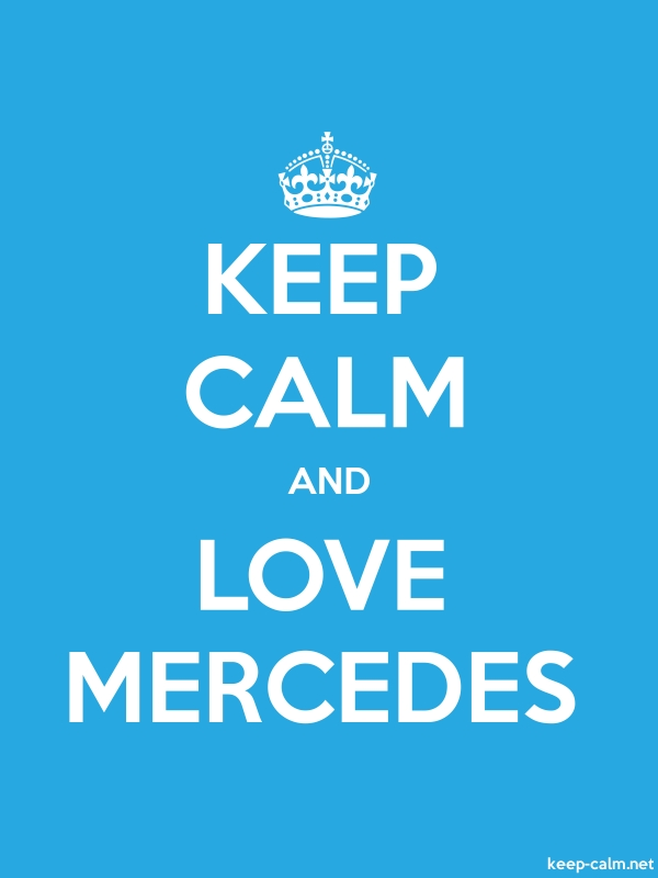 KEEP CALM AND LOVE MERCEDES - white/blue - Default (600x800)