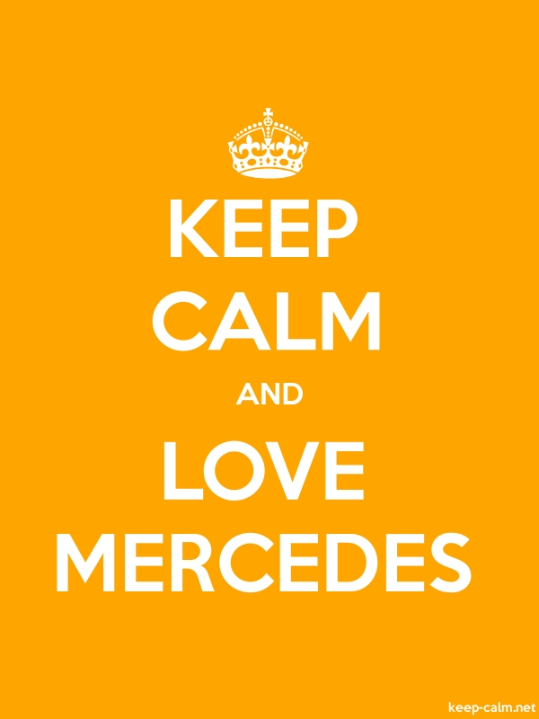 KEEP CALM AND LOVE MERCEDES - white/orange - Default (600x800)