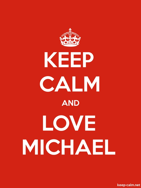 KEEP CALM AND LOVE MICHAEL - white/red - Default (600x800)