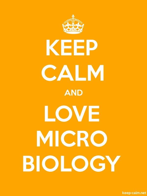 KEEP CALM AND LOVE MICRO BIOLOGY - white/orange - Default (600x800)