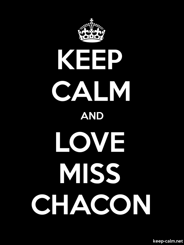 KEEP CALM AND LOVE MISS CHACON - white/black - Default (600x800)