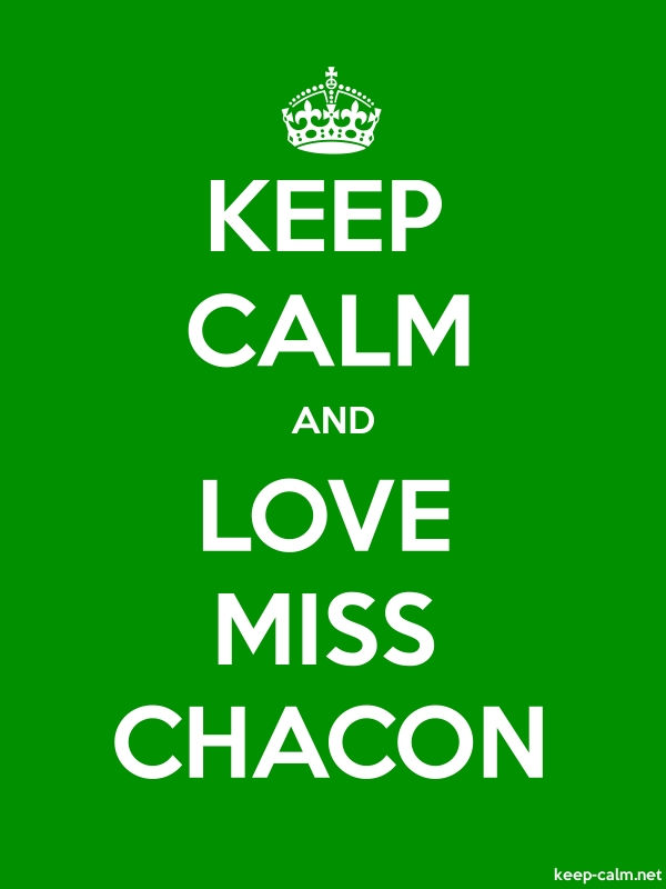 KEEP CALM AND LOVE MISS CHACON - white/green - Default (600x800)