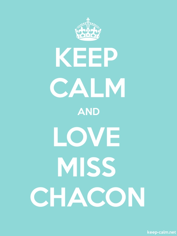 KEEP CALM AND LOVE MISS CHACON - white/lightblue - Default (600x800)