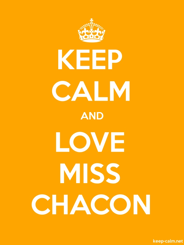 KEEP CALM AND LOVE MISS CHACON - white/orange - Default (600x800)