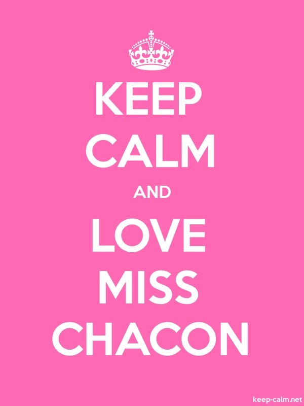 KEEP CALM AND LOVE MISS CHACON - white/pink - Default (600x800)