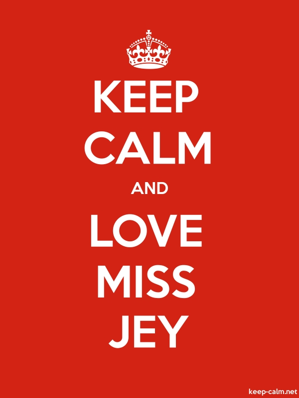 KEEP CALM AND LOVE MISS JEY - white/red - Default (600x800)