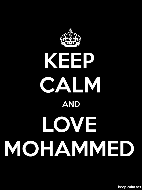 KEEP CALM AND LOVE MOHAMMED - white/black - Default (600x800)