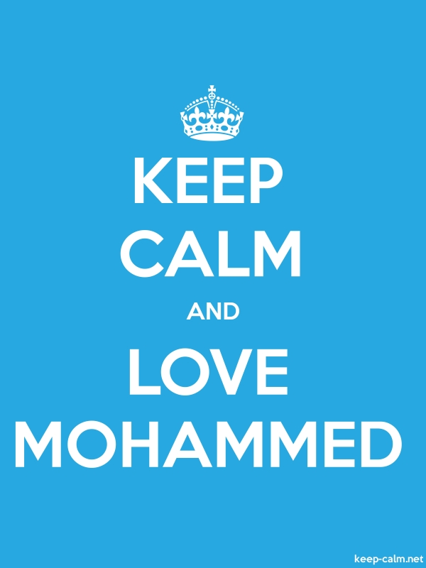 KEEP CALM AND LOVE MOHAMMED - white/blue - Default (600x800)