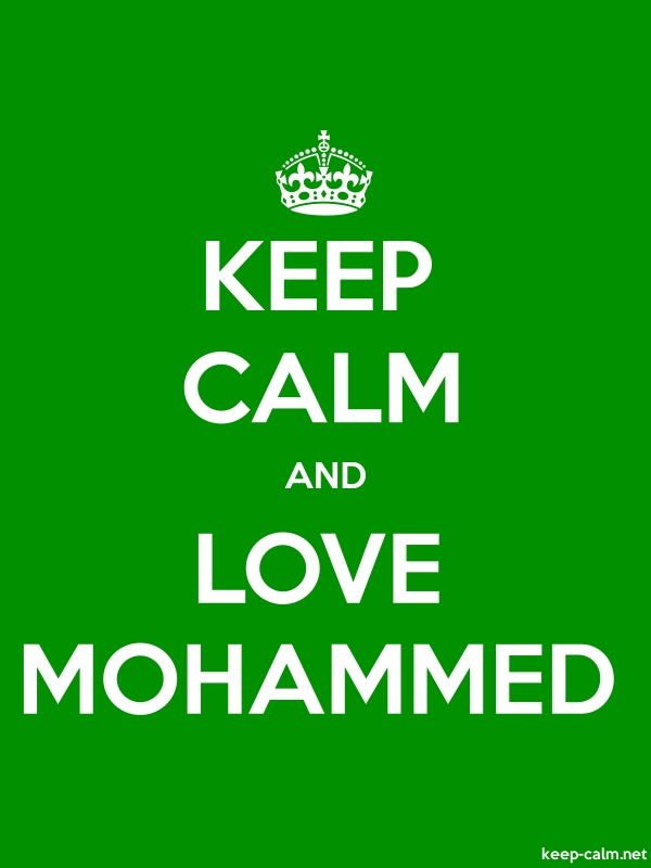 KEEP CALM AND LOVE MOHAMMED - white/green - Default (600x800)