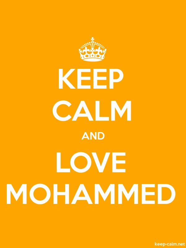 KEEP CALM AND LOVE MOHAMMED - white/orange - Default (600x800)