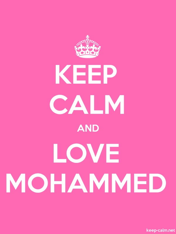 KEEP CALM AND LOVE MOHAMMED - white/pink - Default (600x800)