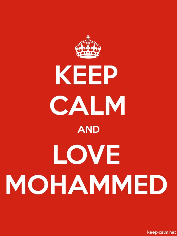 KEEP CALM AND LOVE MOHAMMED - white/red - Default (600x800)