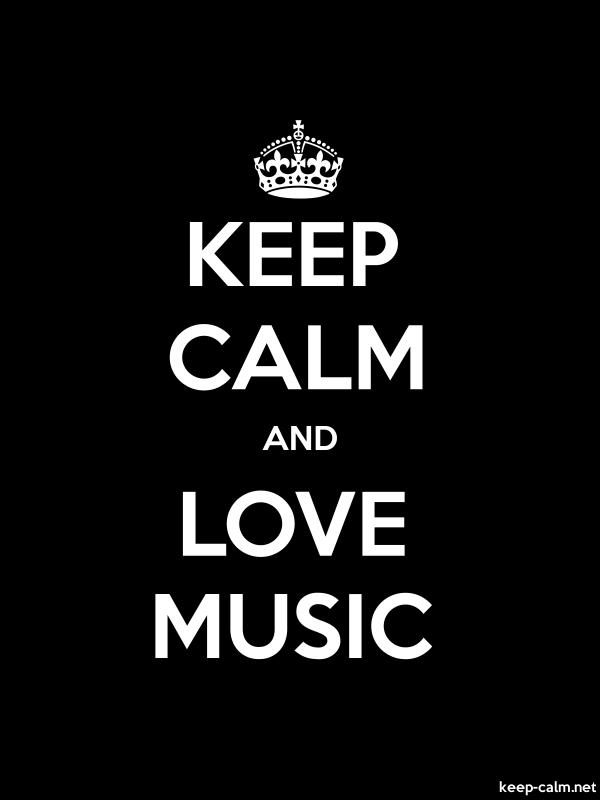 KEEP CALM AND LOVE MUSIC - white/black - Default (600x800)