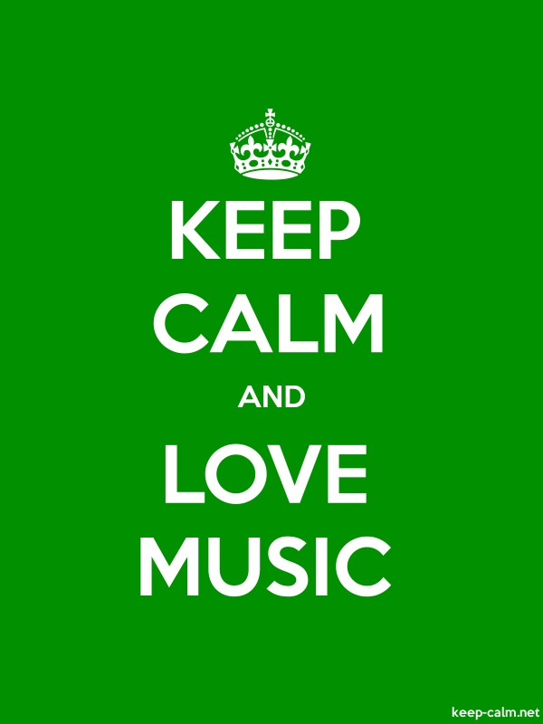 KEEP CALM AND LOVE MUSIC - white/green - Default (600x800)