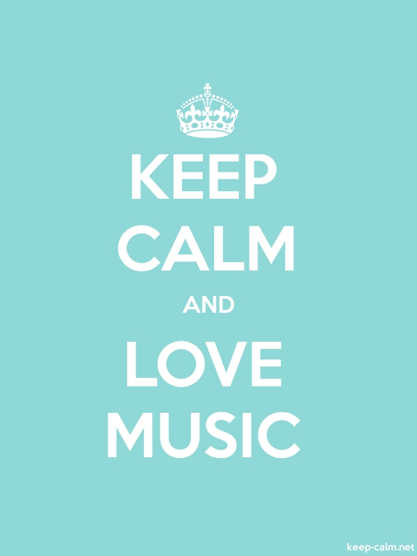 KEEP CALM AND LOVE MUSIC - white/lightblue - Default (600x800)