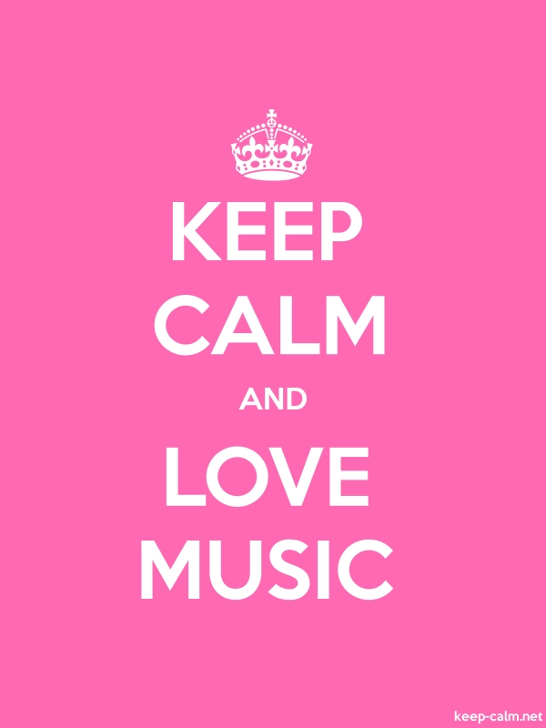 KEEP CALM AND LOVE MUSIC - white/pink - Default (600x800)
