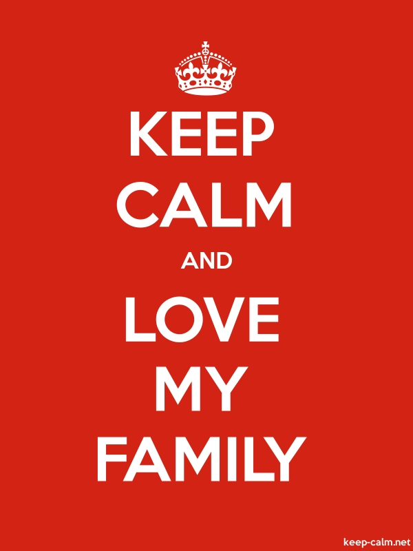 KEEP CALM AND LOVE MY FAMILY - white/red - Default (600x800)