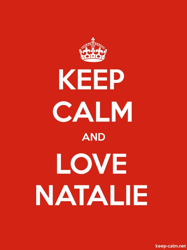 KEEP CALM AND LOVE NATALIE - white/red - Default (600x800)