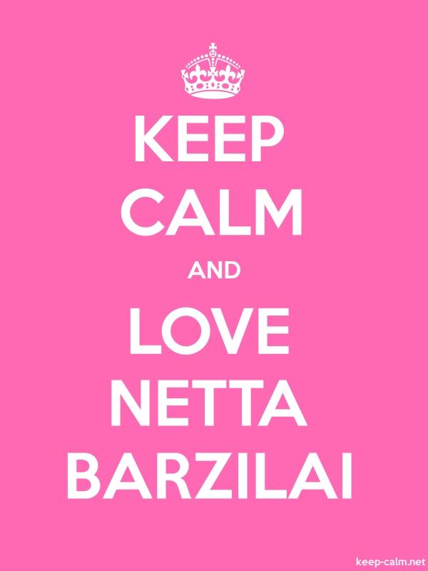 KEEP CALM AND LOVE NETTA BARZILAI - white/pink - Default (600x800)