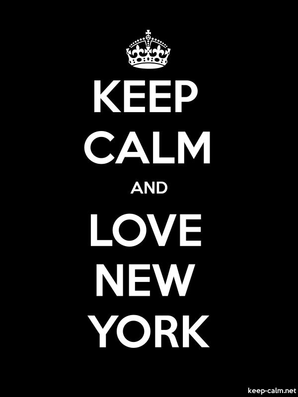 KEEP CALM AND LOVE NEW YORK - white/black - Default (600x800)