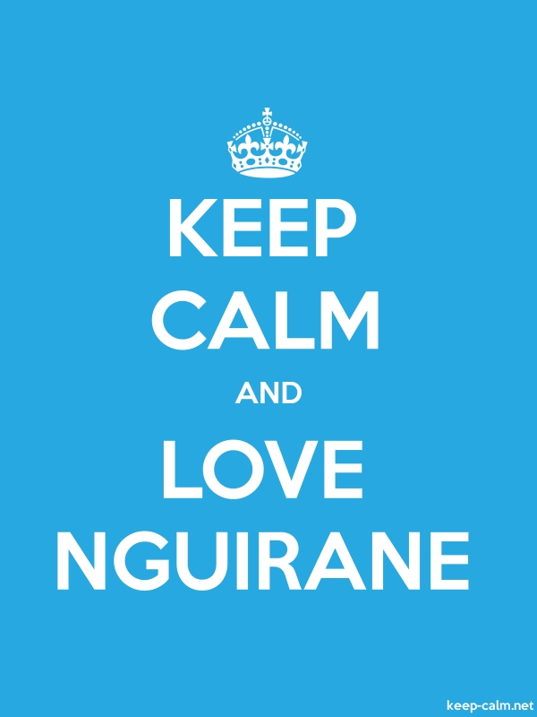 KEEP CALM AND LOVE NGUIRANE - white/blue - Default (600x800)