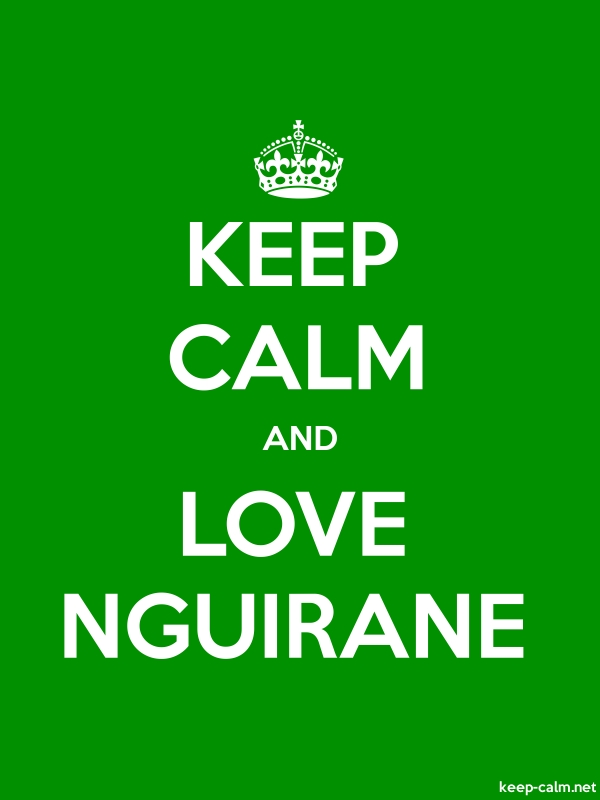 KEEP CALM AND LOVE NGUIRANE - white/green - Default (600x800)