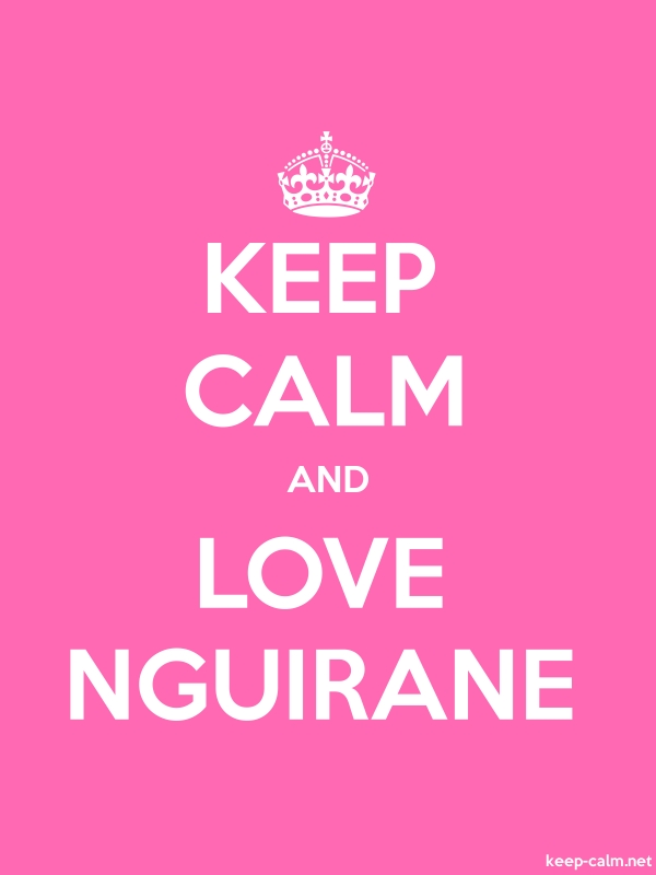 KEEP CALM AND LOVE NGUIRANE - white/pink - Default (600x800)