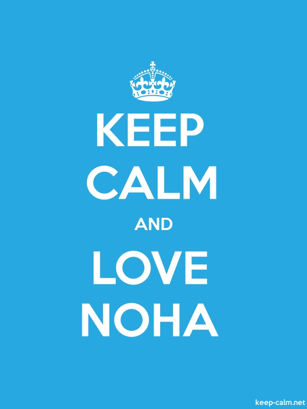 KEEP CALM AND LOVE NOHA - white/blue - Default (600x800)