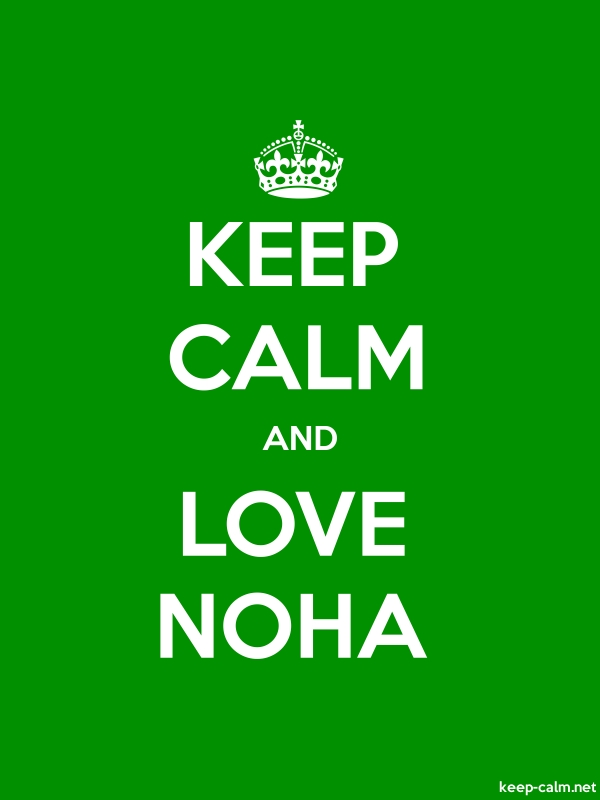 KEEP CALM AND LOVE NOHA - white/green - Default (600x800)