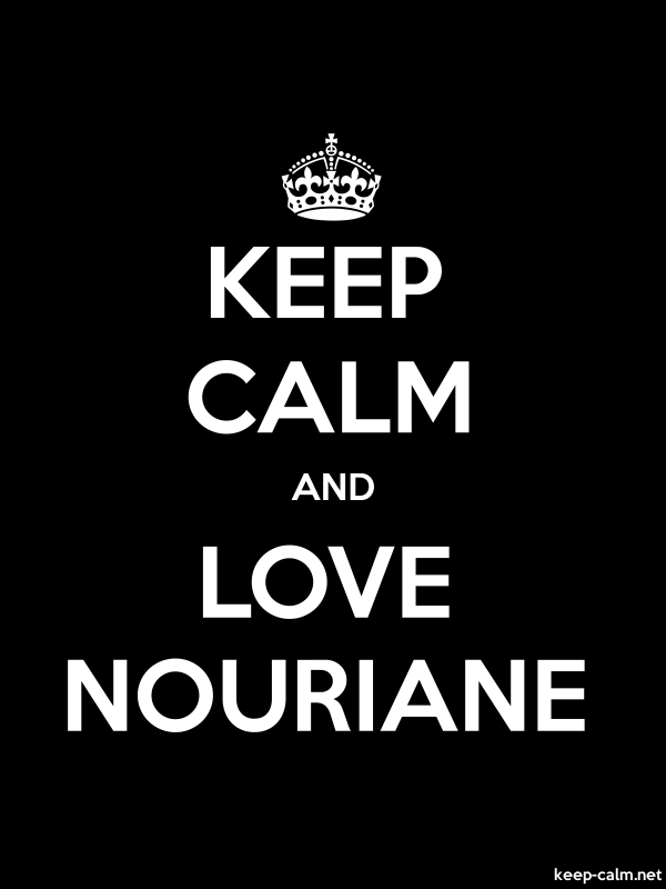 KEEP CALM AND LOVE NOURIANE - white/black - Default (600x800)