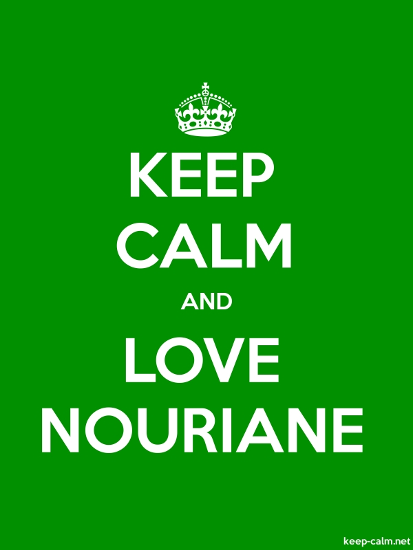 KEEP CALM AND LOVE NOURIANE - white/green - Default (600x800)