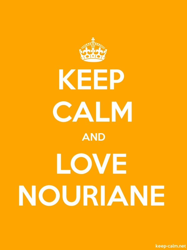 KEEP CALM AND LOVE NOURIANE - white/orange - Default (600x800)