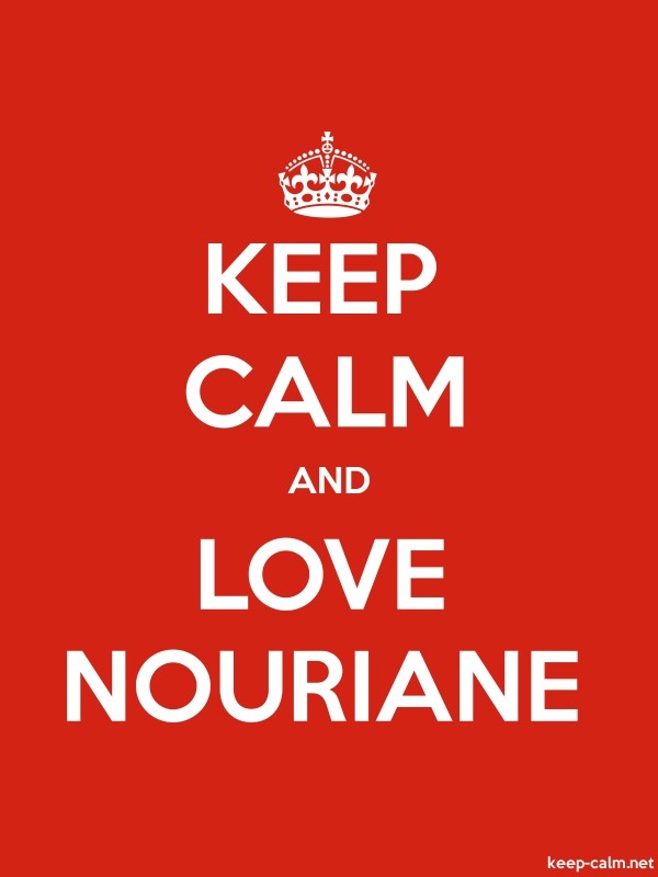 KEEP CALM AND LOVE NOURIANE - white/red - Default (600x800)