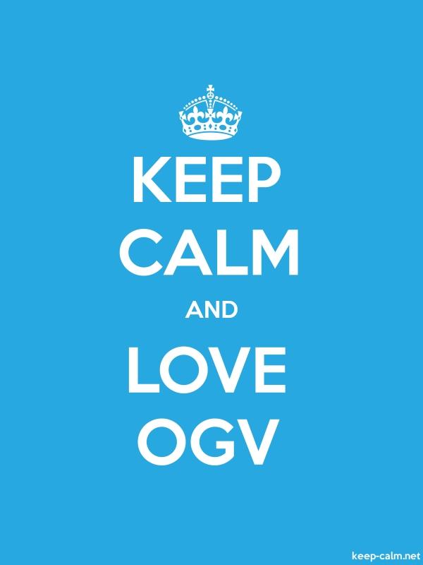 KEEP CALM AND LOVE OGV - white/blue - Default (600x800)