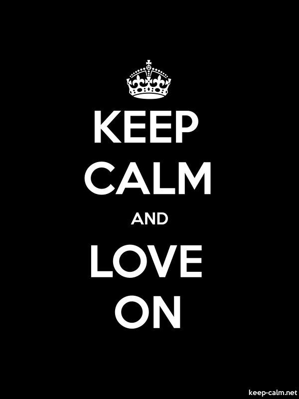 KEEP CALM AND LOVE ON - white/black - Default (600x800)
