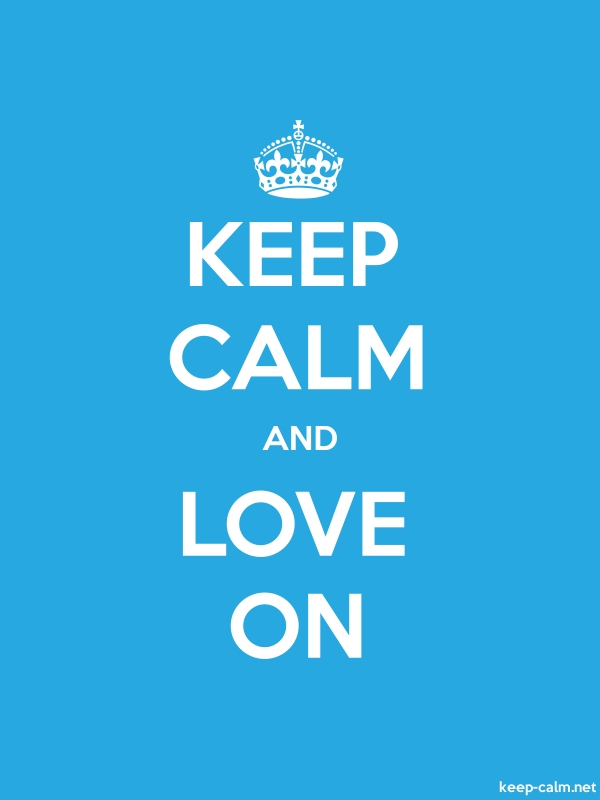 KEEP CALM AND LOVE ON - white/blue - Default (600x800)
