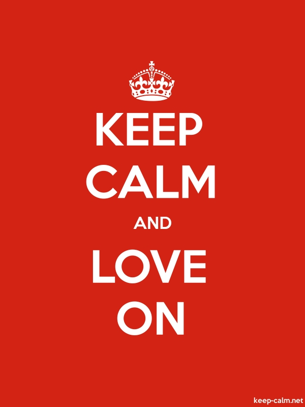 KEEP CALM AND LOVE ON - white/red - Default (600x800)
