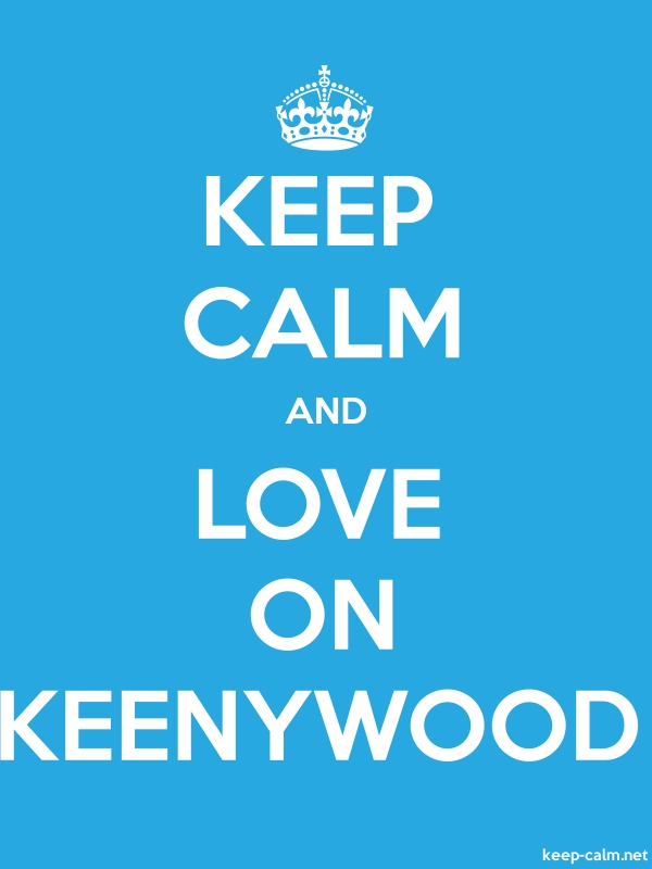 KEEP CALM AND LOVE ON KEENYWOOD - white/blue - Default (600x800)