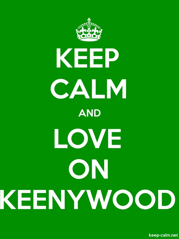 KEEP CALM AND LOVE ON KEENYWOOD - white/green - Default (600x800)