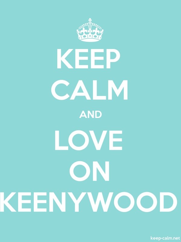 KEEP CALM AND LOVE ON KEENYWOOD - white/lightblue - Default (600x800)