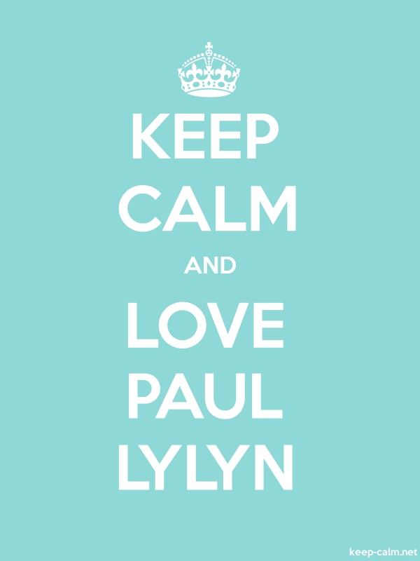 KEEP CALM AND LOVE PAUL LYLYN - white/lightblue - Default (600x800)