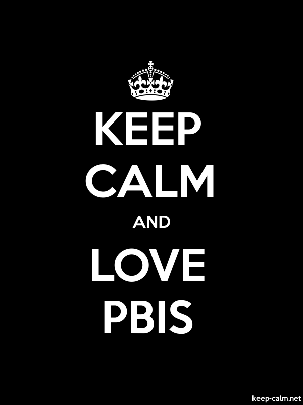 KEEP CALM AND LOVE PBIS - white/black - Default (600x800)