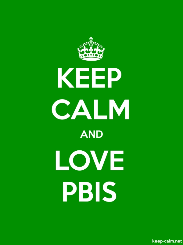 KEEP CALM AND LOVE PBIS - white/green - Default (600x800)