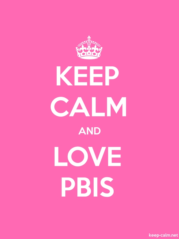 KEEP CALM AND LOVE PBIS - white/pink - Default (600x800)