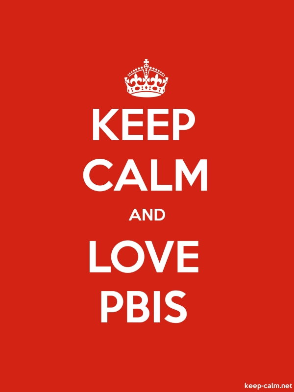 KEEP CALM AND LOVE PBIS - white/red - Default (600x800)